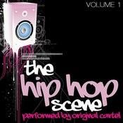 The Hip Hop Scene Volume 1 Songs