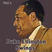 Duke Ellington Swings Part 1 Songs