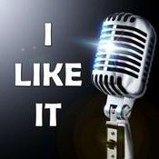 I Like It (Karaoke) Songs