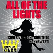 All Of The Lights (Cover Version Tribute To Kanye West) Song