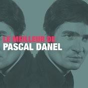 Le Meilleur De Pascal Danel Songs