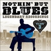 Nothin' But The Blues - Volume 3 (Remastered) Songs