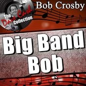 Big Band Bob - [The Dave Cash Collection] Songs