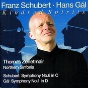 Schubert: Symphony No. 6 - Gal: Symphony No. 1 (World-Premiere Recording) Songs