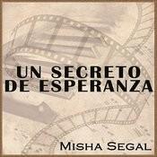 Un Secreto De Esperanza (A Beautiful Secret) Songs