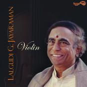 Violin - Lalgudi G. Jayaraman Songs