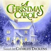 A Christmas Carol - Based On Charles Dickens Songs