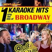 Drew's Famous # 1 Karaoke Hits: Sing The Hits Of Broadway Vol. 1 Songs