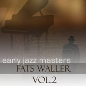 Early Jazz Leaders - Fats Waller Vol 2 Songs