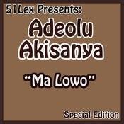 51 Lex Presents Ma Lowo Songs