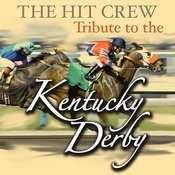 Tribute To The Kentucky Derby Songs