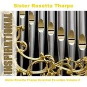 Sister Rosetta Tharpe Selected Favorites, Vol. 4 Songs