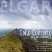 Elgar: Cello Concerto In E Minor, Op. 85: Pomp And Circumstance Marches Nos. 1 & 4 Songs