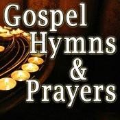 Gospel Hymns & Prayers Songs