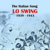 The Italian Song: Lo Swing (1939 - 1943) Songs