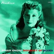Dinah Shore And The Orchestra O Bouquet Of Blues Songs