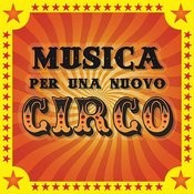 Musica Per Una Nuovo Circo Songs