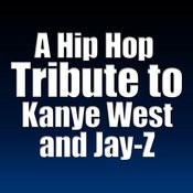 A Hip Hop Tribute To Kanye West And Jay-Z Songs