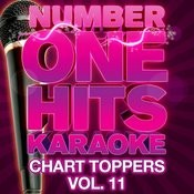 Number One Hits Karaoke: Chart Toppers Vol. 11 Songs