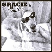 Gracie & The Slipcovers Songs