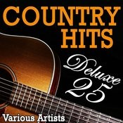 Country Hits Deluxe 25 Songs
