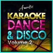 Karaoke Dance And Disco Vol. 2 Songs