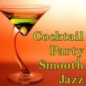 Cocktail Party Smooth Jazz Songs