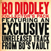 The Bo Diddley Collector's Pack (Featuring an Exclusive Rare Track) Songs