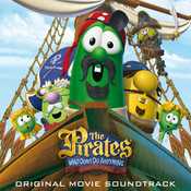 The Pirates Who Don't Do Anything - A Veggietales Movie Soundtrack Songs