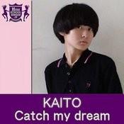 Catch My Dream(Highschoolsinger.Jp) Song