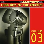 1000 Hits Of The Forties, Volume 3 Songs