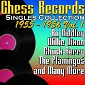 Chess Records Singles Collection 1955 - 1956 Vol. 1 Songs