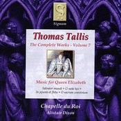 Tallis: The Complete Works - Volume 7 Songs