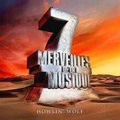 7 Merveilles De La Musique: Howlin' Wolf Songs