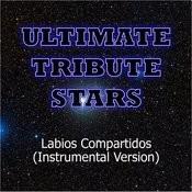 Mana - Labios Compartidos (Instrumental Version) Songs