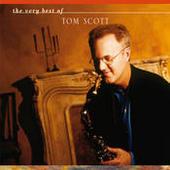 The Very Best Of Tom Scott Songs