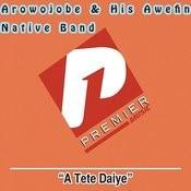 A Tete Daiye Songs