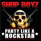 Party Like A Rockstar (Intl MaxiEnhanced) Songs