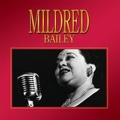 Mildred Bailey Songs