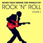 Music That Shook The World Up! - Rock 'n' Roll Vol. 2 Songs