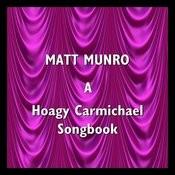 A Hoagy Carmichael Songbook Songs