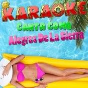Karaoke Canta Como Alegres De La Sierra Songs