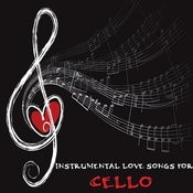 Instrumental Love Songs For Cello Songs