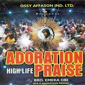 Adoration High Life Praise Songs