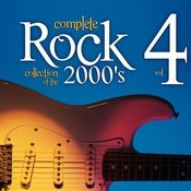 Complete Rock Collection Of The 2000's, Vol. 4 Songs