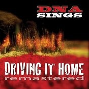 Driving It Home (Remastered) Songs