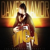 Dame Tu Amor - Single Songs