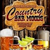 Margaritaville: Country Bar Moods Songs