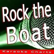 Rock The Boat (Originally Performed By Bob Sinclar) [Karaoke Version] Song