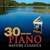 30 Must-Have Piano Nature Classics Songs